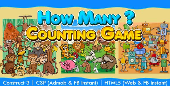 How Many Counting Kids Game (Construct 3 | C3P | HTML5) Admob and FB Instant Ready