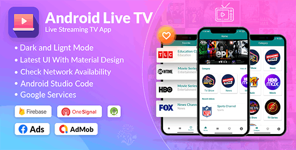 Android Live Tv Streaming   Admob, Facebook, Onesignal - CodeCanyon Item for Sale