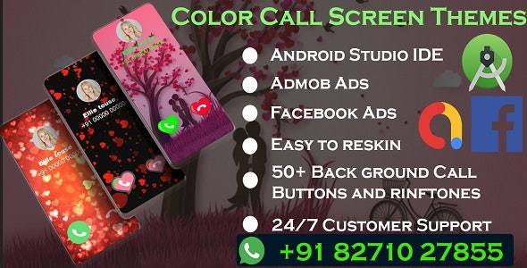 Color Call Screen Themes With Facebook & Admob Ads - CodeCanyon Item for Sale