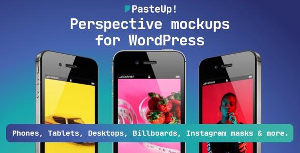PasteUp! - Perspective mockups for WordPress