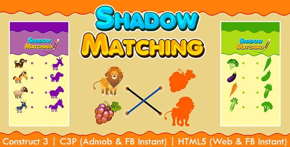 Shadow Matching Kids Learning Game (Construct 3 | C3P | HTML5) Admob and FB Instant Ready - CodeCanyon Item for Sale