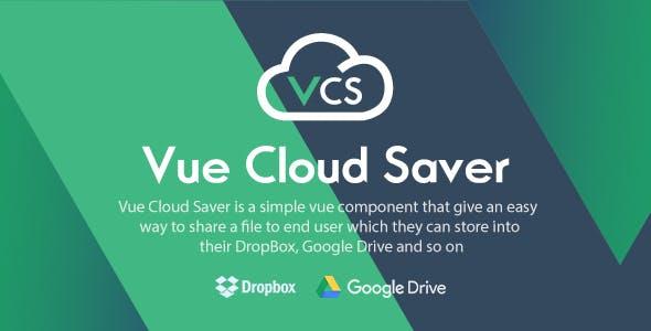 Vue Cloud Saver - Vue Component for File Sharing