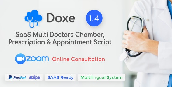 Doxe - SaaS Doctors Chamber, Prescription & Appointment Software - CodeCanyon Item for Sale