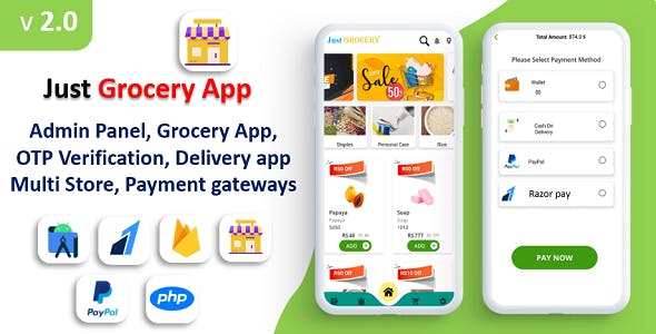 Just Grocery App | Grocery At Home | Paypal & Razorpay Integrated | Delivery & Customer App