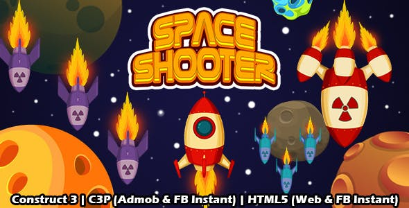 Space Shooter Space Game (Construct 3 | C3P | HTML5) Admob and FB Instant Ready