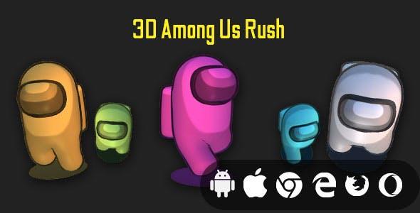 3D Among Us Rush - Cross Platform Hyper Casual 3D Game