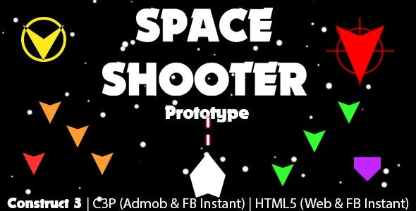 Space Shooter Prototype Game (Construct 3 | C3P | HTML5) Admob and FB Instant Ready - CodeCanyon Item for Sale