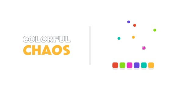 Colorful Chaos | HTML5 | CONSTRUCT 3