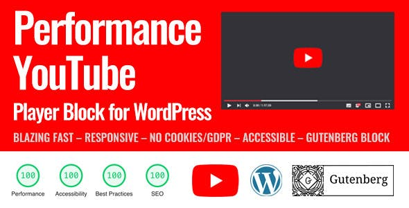 Performance YouTube Player Block for WordPress (Gutenberg)