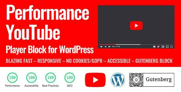 Performance YouTube Player Block for WordPress (Gutenberg) - CodeCanyon Item for Sale