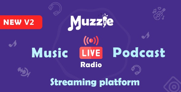 Muzzie - Music, Podcast  & Live Streaming Platform - CodeCanyon Item for Sale