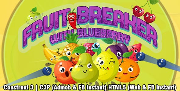 Fruits Breaker Game (Construct 3 | C3P | HTML5) Admob and FB Instant Ready