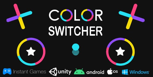 Color Switcher Unity Game (Android, Ios, Facebook Instant, WebGL)