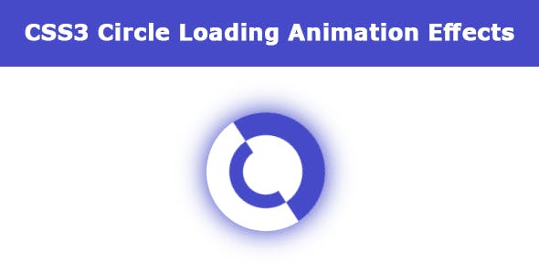 CSS3 Circle Loading Animation Effects