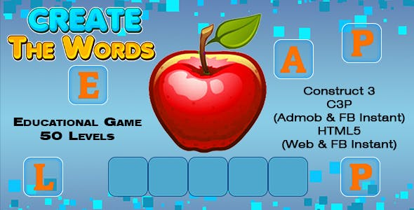 Create The Words Kids Education Game (Construct 3 | C3P | HTML5) Admob and FB Instant Ready