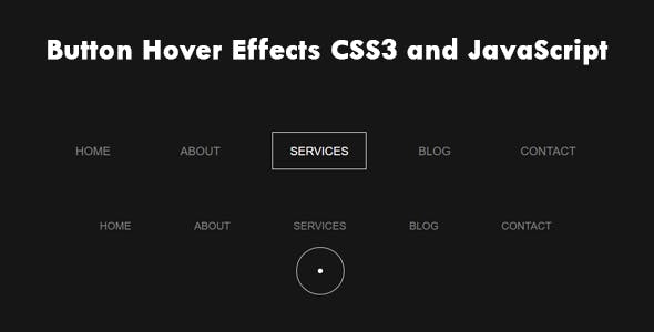 Button Hover Effects CSS3 and JavaScript