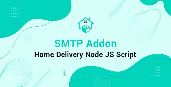 SMTP Home Delivery Node JS Addon - CodeCanyon Item for Sale