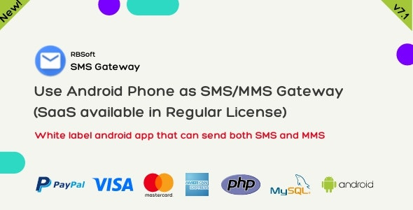 SMS Gateway v7.0 – Use Your Android Phone as SMS/MMS Gateway (SaaS)