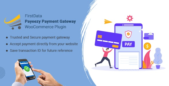FirstData Payeezy Payment Gateway WooCommerce Plugin - CodeCanyon Item for Sale