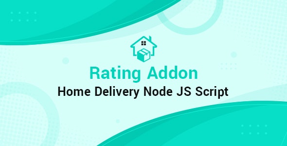 Rating Home Delivery Node JS Addon - CodeCanyon Item for Sale