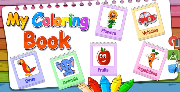 Top Kids Games My Coloring Book + Admob + Education + Ready For Publish - CodeCanyon Item for Sale