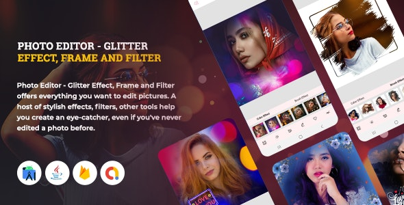 PhotoArt PhotoEditor - Glitter Effect, Frame and Filter | Android 11 Support - CodeCanyon Item for Sale