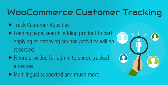 WooCommerce Customer Tracking | Record User Activities - CodeCanyon Item for Sale
