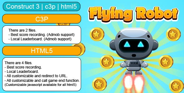 Flying Robot Game (Construct 3 | C3P | HTML5) Customizable and All Platforms Supported