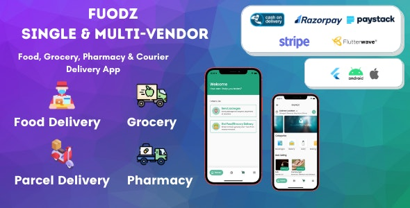 Fuodz v1.2.3 – Grocery, Food, Pharmacy Courier Delivery App + Backend + Driver & Vendor app