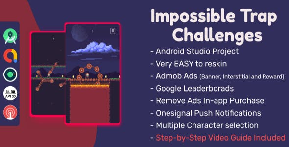 Impossible Traps: (Android Studio+Admob+Reward Ads+Multiple Chars+Remove Ads+Leaderboards+Onesignal)