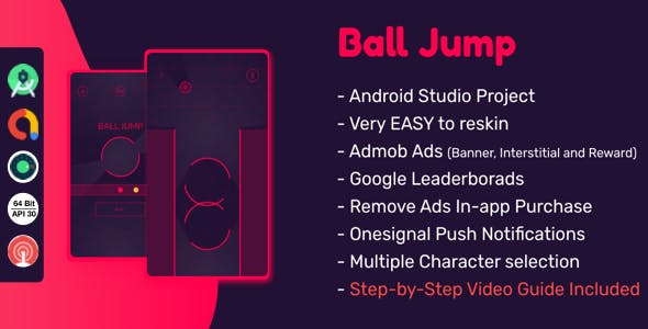 Ball Jump : (Android Studio+Admob+Reward Ads+Multiple Characters+Remove Ads+Leaderboards+Onesignal)