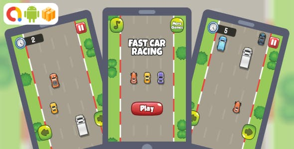 Fast Car Racing Android Game with AdMob + Ready to Publish