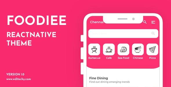 Foodiee React Native Restaurant Theme/Templates