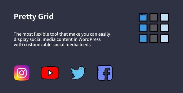 Pretty Grid - WordPress Social Feed Gallery Plugin - CodeCanyon Item for Sale