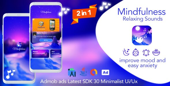 2-in-1   Mindfulness + Vibez - Relaxing Sounds Android App + Admob Ads