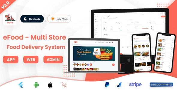 eFood v3.0 – Food Delivery App with Laravel Admin Panel + Delivery Man App