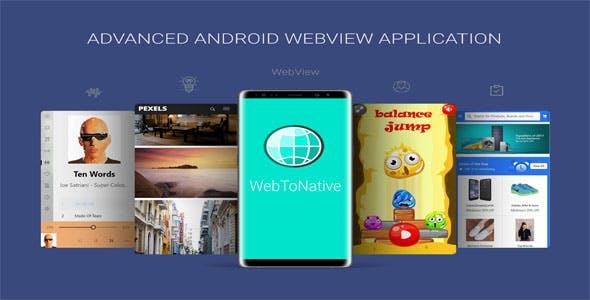 WebToNative - Advanced Android Webview Application