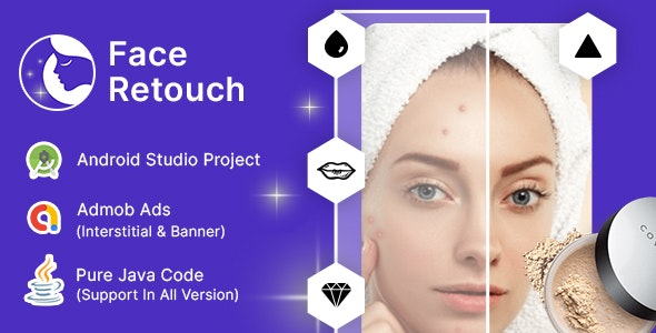 Facetune - Face Retouch & Blemish Remover Photo Editor with Admob Ads - CodeCanyon Item for Sale