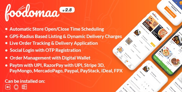 Foodomaa v2.8 – Multi-restaurant Food Ordering, Restaurant Management and Delivery Application
