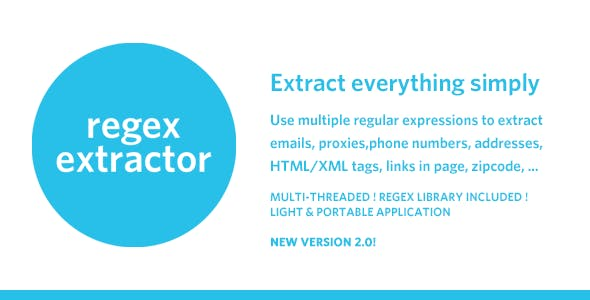 RegEx Extractor - Extract Everything Simply !