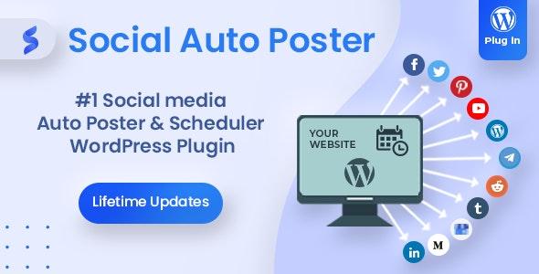 Social Auto Poster - WordPress Scheduler & Marketing Plugin - CodeCanyon Item for Sale