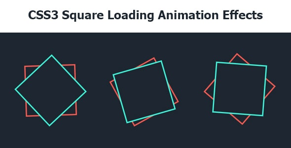 CSS3 Square Loading Animation Effects - CodeCanyon Item for Sale