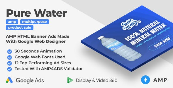 Pure Water - Animated AMP HTML Banner Ad Templates (GWD, AMP)