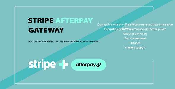 WooCommerce Afterpay/Clearpay Gateway for Stripe