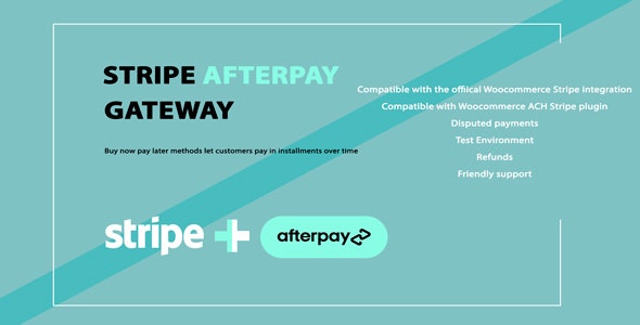 WooCommerce Afterpay/Clearpay Gateway for Stripe - CodeCanyon Item for Sale