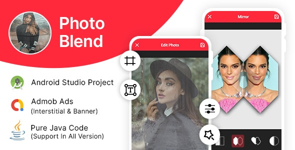 Photo Blender Editor with Admob Ads - CodeCanyon Item for Sale