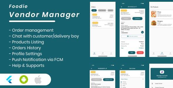 Foodie Vendor Manager for Groceries, Foods, Pharmacies, Stores Flutter App