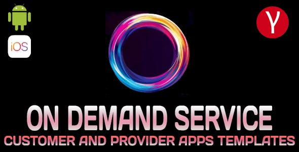 On Demand Service Template - 2 Apps Customer and Provider - Flutter iOS and Android Template