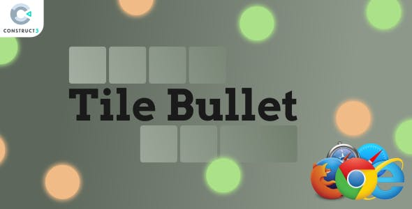 Tile Bullet - HTML5 Game (C3P file included)