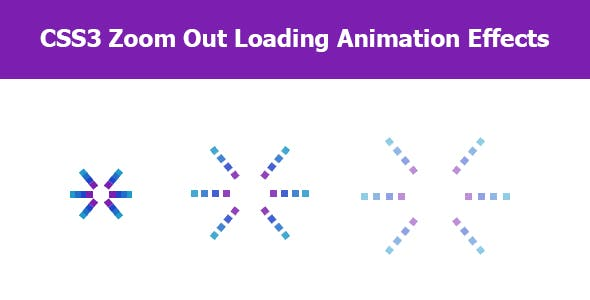 CSS3 Zoom Out Loading Animation Effects